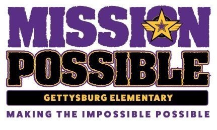 """Mission Possible: Gettysburg Elementary Making the Impossible Possible. Gettysburg Generals star in the middle of the of the """"o"""" of mission"""